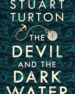 the-devil-and-the-dark-water-stuart-turton